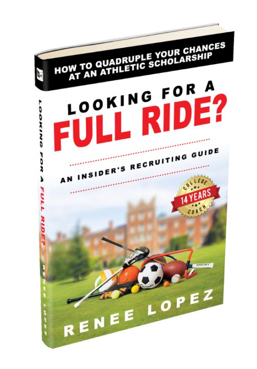 Looking For A Full Ride? | Renee Lopez | Central Florida Recruitment Coach