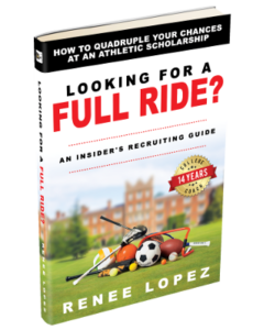 Looking for a Full Ride? by: Coach Renee Lopez